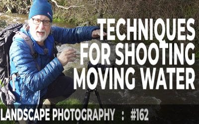 Techniques for Shooting Moving Water (Ep #162)