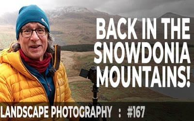 Back In The Snowdonia Mountains (Ep #167)