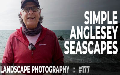 Landscape Photography Seacapes from Anglesey (Ep #177)